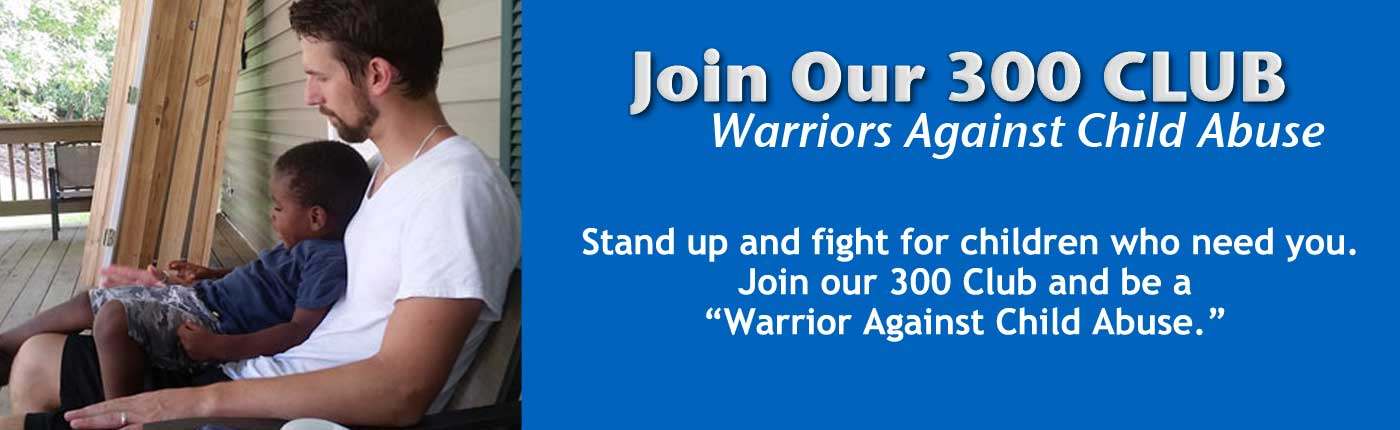300 Club Warriors Against Child Abuse | coyotehill.org