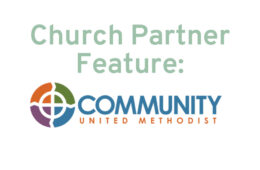 Church Partner Feature: Community United Methodist Church