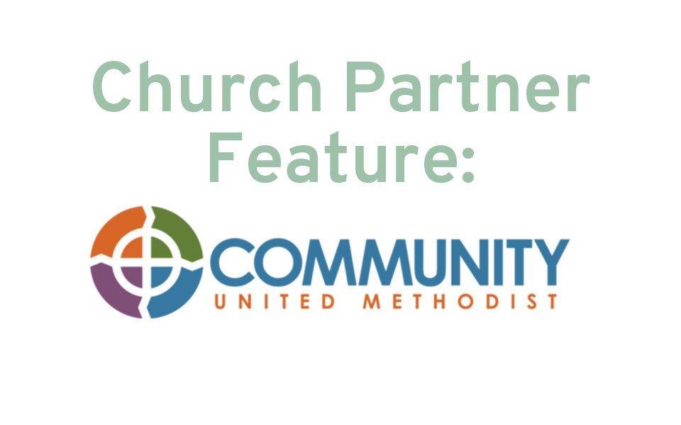 Church Partner Feature: Community United Methodist Church