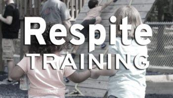 Respite Training
